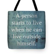 Albert Einstein Quote Person Starts To Live Science Math Formula On Canvas Tote Bag