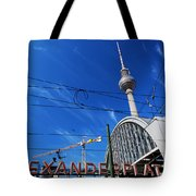 Alexanderplatz Sign And Television Tower Berlin Germany Tote Bag