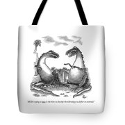 All I'm Saying Is Now Is The Time To Develop  Tote Bag by Frank Cotham