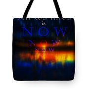 All We Have Tote Bag