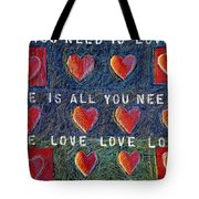 All You Need Is Love 2 Tote Bag