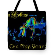 A C Can Free Your Bird Tote Bag