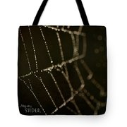 Along Came A Spider Tote Bag