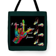 I Love You Always And Forever Tote Bag