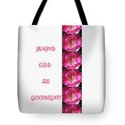 Always Kiss Me Goodnight Pink Tote Bag