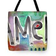 Amen- Colorful Word Art Painting Tote Bag by Linda Woods