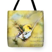 American Goldfinch On A Cedar Twig With Digital Paint And Verse Tote Bag