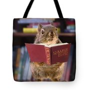 An Educated Squirrel Tote Bag