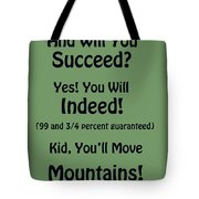 And Will You Succeed - Dr Seuss - Sage Green Tote Bag