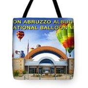 Anderson Abruzzo Albuquerque International Balloon Museum Poster Tote Bag
