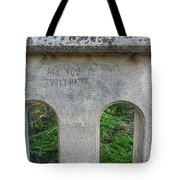 Are You? Tote Bag