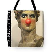 Art Is Serious Business Poster Tote Bag