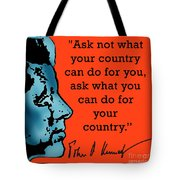 Ask Not What Your Country... Tote Bag