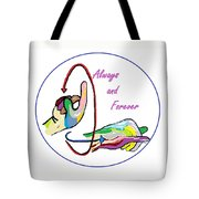 Asl Always And Forever Tote Bag