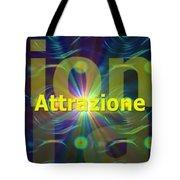 Attrazione Tote Bag