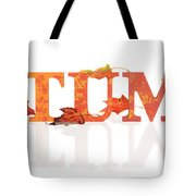 Autumn Letters With Leaves Tote Bag