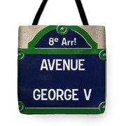 Avenue George Le Cinq  Tote Bag
