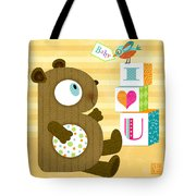 B Is For Baby Bear Tote Bag