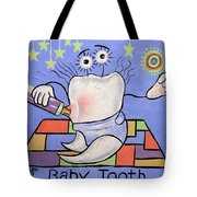 Baby Tooth Tote Bag by Anthony Falbo