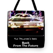 Back From The Future Tote Bag