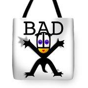 Bad Babe Tote Bag