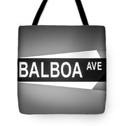 Balboa Avenue Street Sign Black And White Picture Tote Bag