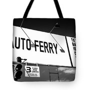 Balboa Island Ferry Sign Black And White Picture Tote Bag by Paul Velgos