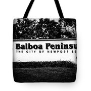 Balboa Peninsula Sign For City Of Newport Beach California Tote Bag