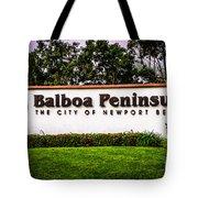 Balboa Peninsula Sign For City Of Newport Beach Picture Tote Bag