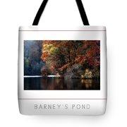 Barney's Pond Poster Tote Bag