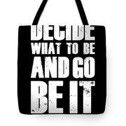 Be It Poster Black Tote Bag