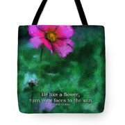 Be Like A Flower 03 Tote Bag