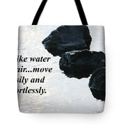 Be Like Water And Air Tote Bag