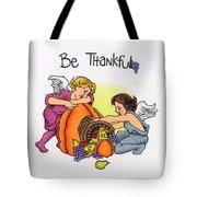 Be Thankful Tote Bag by Sarah Batalka
