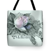 Beautiful Flowers For Mother's Day Tote Bag