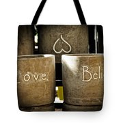 Believe In Love - Photography By William Patrick And Sharon Cummings Tote Bag