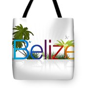 Belize Tote Bag by Aged Pixel
