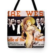 Bell Of The Nineties Tote Bag