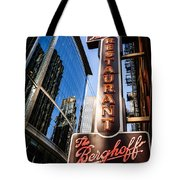 Berghoff Restaurant Sign In Downtown Chicago Tote Bag