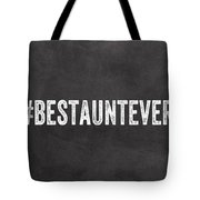 Best Aunt- Greeting Card Tote Bag