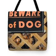 Beware Of Dog Tote Bag by John Dauer