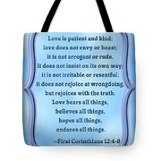 Bible Quote Love Is Patient And Kind Tote Bag