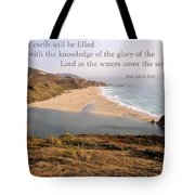 For The Earth Will Be Filled... - Big Sur Tote Bag