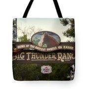Big Thunder Ranch Signage Frontierland Disneyland Tote Bag