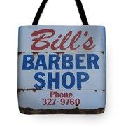 Bill's Barber Shop Tote Bag