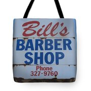 Bill's Barber Shop Tote Bag