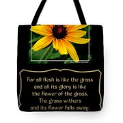 Blackeyed Susan With Bible Quote From 1 Peter Tote Bag