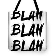 Blah Blah Blah Poster White Tote Bag