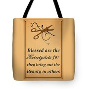 Blessed Are The Hairstylists  Tote Bag