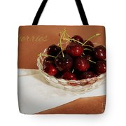 Bowl Of Cherries With Text Tote Bag
